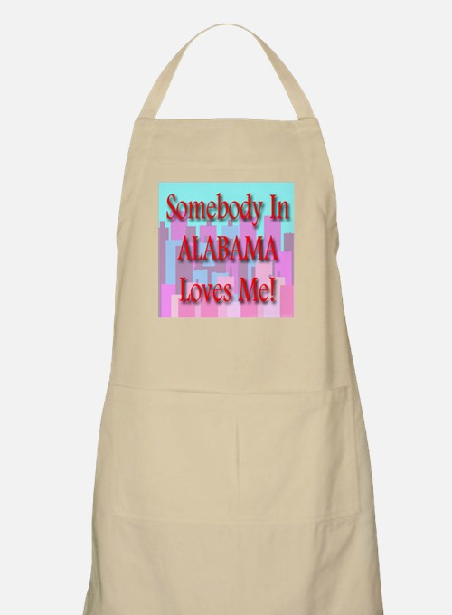 Somebody In Alabama Loves Me! BBQ Apron