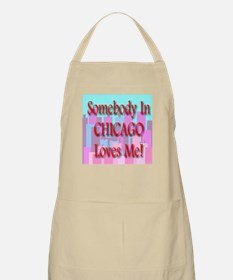 Somebody In Chicago Loves Me! BBQ Apron