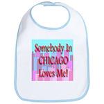 Somebody In Chicago Loves Me! Bib