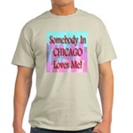 Somebody In Chicago Loves Me! Ash Grey T-Shirt