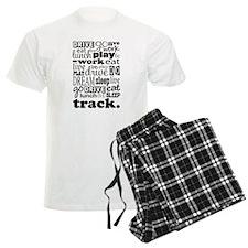 Track Life Quote Funny Pajamas