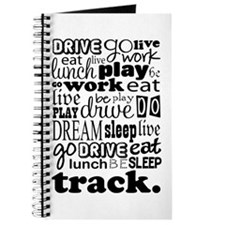 Track Life Quote Funny Journal