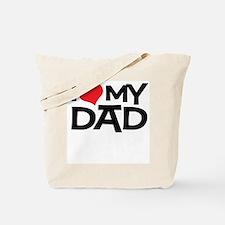 I Love My Dad Tote Bag