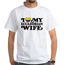 Ecuadorian Wife Shirt