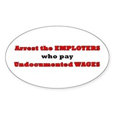 Undocumented Wages Oval Decal
