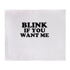 Blink If You Want Me Throw Blanket