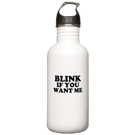 Blink If You Want Me Stainless Water Bottle 1.0L