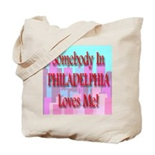 Someone in Philadelphia Loves Tote Bag