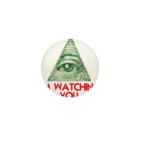 I'M WATCHING YOU Mini Button