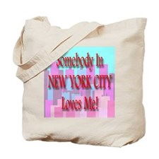 Someone In New York City Love Tote Bag