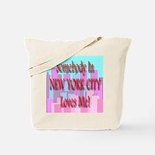 Someone In New York City Love Tote Bag