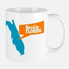State Quote - Bred in Florida Mug