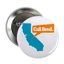 "State Quote - Cali Bred 2.25"" Button"