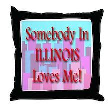 Somebody In Illinois Loves Me Throw Pillow