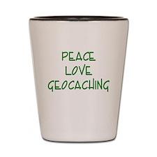 Peace Love Geocaching - Green Shot Glass