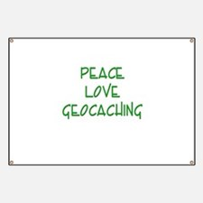 Peace Love Geocaching - Green Banner