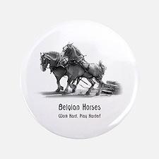 """Belgian Horse 3.5"""" Button"""