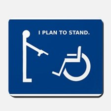 I plan to stand. Mousepad