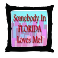 Somebody In Florida Loves Me! Throw Pillow