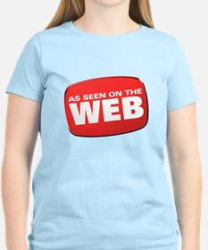 As Seen on the Web T-Shirt