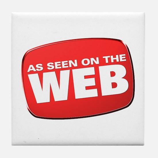 As Seen on the Web Tile Coaster