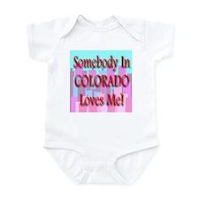 Somebody In Colorado Loves Me Infant Creeper