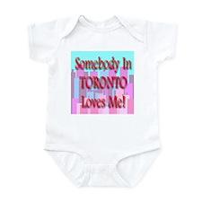 Somebody In Toronto Loves Me! Infant Creeper