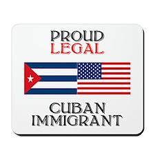 Cuban Immigrant Mousepad