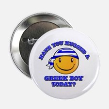"Have you hugged a Greek today? 2.25"" Button (100 p"