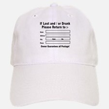 If Lost and / or Drunk Baseball Baseball Cap