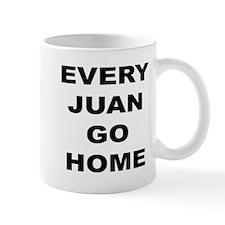 Every Juan Go Home Small Small Mug