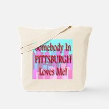 Somebody In Pittsburgh Loves Tote Bag