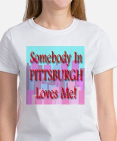 Somebody In Pittsburgh Loves Tee