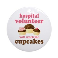 Funny Hospital Volunteer Ornament (Round)