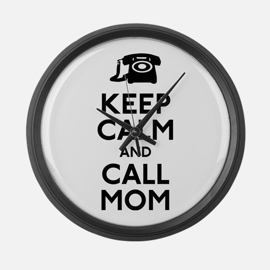 Keep Calm and Call Mom Large Wall Clock
