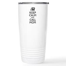 Keep Calm and Call Mom Travel Coffee Mug