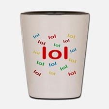 Laughing Out Loud Shot Glass