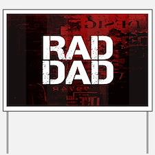 Rad Dad Yard Sign