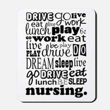 Nursing Life Quote Funny Mousepad
