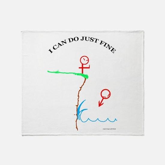 Just Fine! Throw Blanket