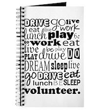 Volunteer Life Quote Funny Journal