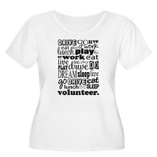 Volunteer Life Quote Funny T-Shirt