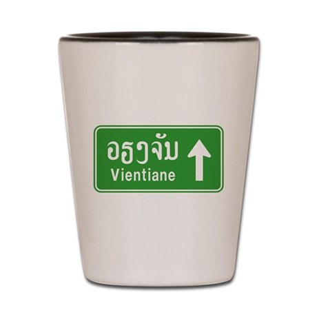 Vientiane Lao / Laos Traffic Sign Shot Glass