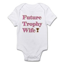 Future Trophy Wife Infant Creeper