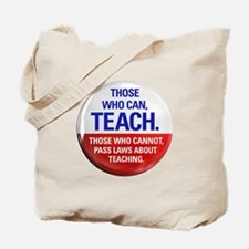 Those Who Can, Teach products Tote Bag