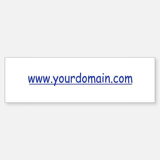 your domain Bumper Bumper Bumper Sticker