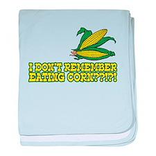 I Don't Remember Eating Corn baby blanket