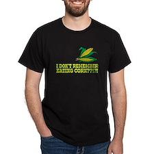 I Don't Remember Eating Corn T-Shirt