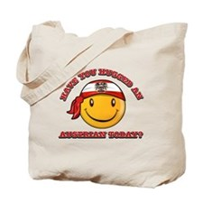 Have you hugged an Austrian today? Tote Bag