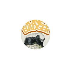 Honey Badger Mini Button